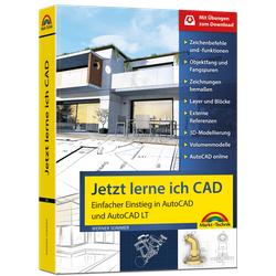 Jetzt lerne ich CAD - Einfacher Einstieg in AutoCAD und AutoCAD LT