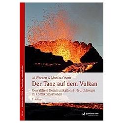 Der Tanz auf dem Vulkan. Al Weckert  Monika Oboth  - Buch