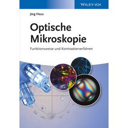 Optische Mikroskopie als Buch von Jörg Haus