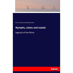 Nymphs nixies and naiads als Buch von M. A. B. (Mary Anna Buck) Evans