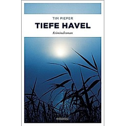 Tiefe Havel. Tim Pieper  - Buch