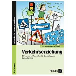 Verkehrserziehung. Christine Schub  - Buch