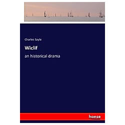 Wiclif. Charles Sayle  - Buch