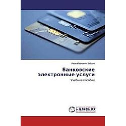 Bankovskie jelektronnye uslugi. Ivan Ivanovich Zajcev  - Buch