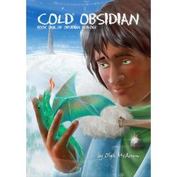 Cold Obsidian (Obsidian Trilogy #1): eBook von Olga McArrow