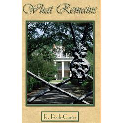 What Remains als Taschenbuch von Rosemary Poole-Carter