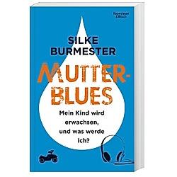 Mutterblues. Silke Burmester  - Buch