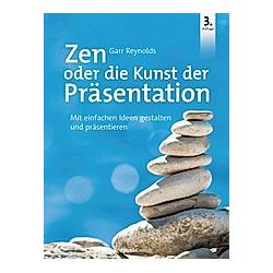 Zen oder die Kunst der Präsentation