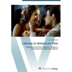 Latinos in American Film als Buch von Jana Häntzschel