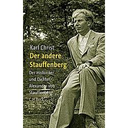 Der andere Stauffenberg. Karl Christ  - Buch