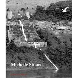 Michelle Stuart als Buch von Julie Joyce/ Alicia G. Longwell/ Michelle Stuart