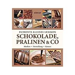 DuMonts kleines Lexikon Schokolade, Pralinen & Co.