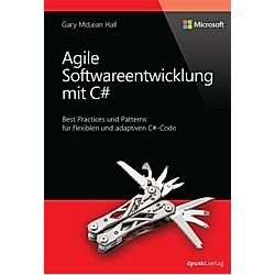 Agile Softwareentwicklung mit C#. Gary McLean Hall  - Buch