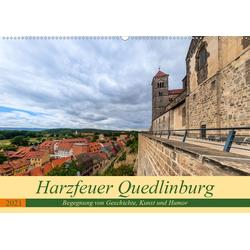 Harzfeuer Quedlinburg (Wandkalender 2021 DIN A2 quer)