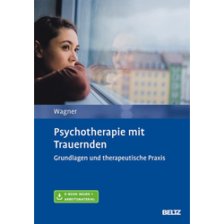 Psychotherapie mit Trauernden: Buch von Birgit Wagner