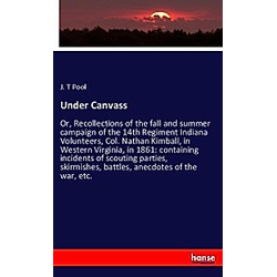 Under Canvass. J. T Pool  - Buch