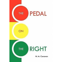 THE PEDAL ON THE RIGHT als Buch von N. M. Corcoran