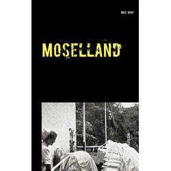Moselland als Buch von Max Graf