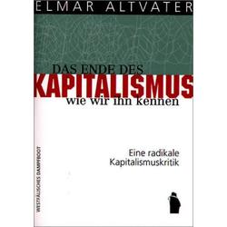 Das Ende des Kapitalismus wie wir ihn kennen als Buch von Elmar Altvater