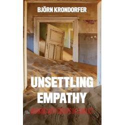 Unsettling Empathy als Buch von Björn Krondorfer