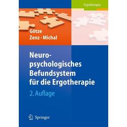 Neuropsychologisches Befundsystem für die Ergotherapie: eBook von Renate Götze/ Kathrin Zenz