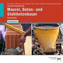 Lernfeld Bautechnik Maurer Beton- und Stahlbetonbauer