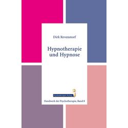 Hypnotherapie und Hypnose: eBook von Dirk Revenstorf