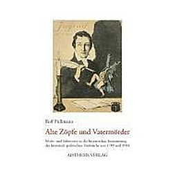 Alte Zöpfe und Vatermörder. Rolf Füllmann  - Buch