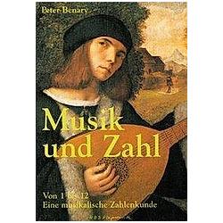 Musik und Zahl. Peter Benary  - Buch