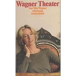 Wagner Theater. Nike Wagner  - Buch