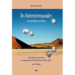 Das Hottentottenparadies. Klaus-Dieter Gralow  - Buch