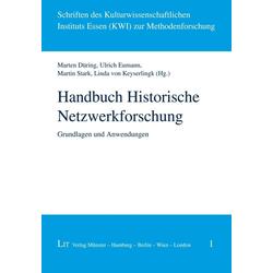 Handbuch Historische Netzwerkforschung als Buch von