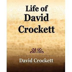 Life of David Crockett als Taschenbuch von David Crocket