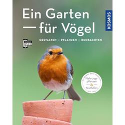 Ein Garten für Vögel (Mein Garten) als Buch von Ulrich Schmid