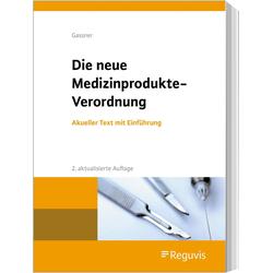 Die neue Medizinprodukte-Verordnung als Buch von