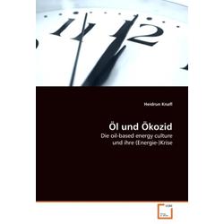Öl und Ökozid als Buch von Heidrun Knafl