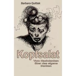 Kopfsalat: Buch von Barbara Quittek