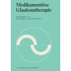 Medikamentöse Glaukomtherapie: eBook von