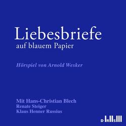 Liebesbriefe auf blauem Papier als Hörbuch CD von Arnold Wesker