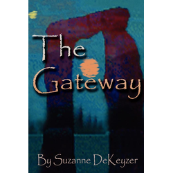 THE GATEWAY als Taschenbuch von Suzanne L. Dekeyzer