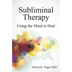 Subliminal Therapy: eBook von Edwin K Yager