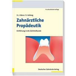 Zahnärztliche Propädeutik als Buch von