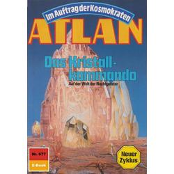 Atlan 677: Das Kristallkommando