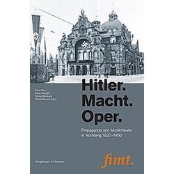 Hitler. Macht. Oper - Buch