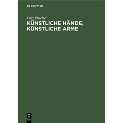 Künstliche Hände Künstliche Arme als Buch von