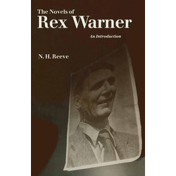 The Novels of Rex Warner