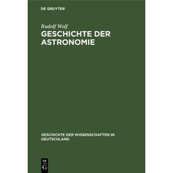 Geschichte der Astronomie: eBook von Rudolf Wolf
