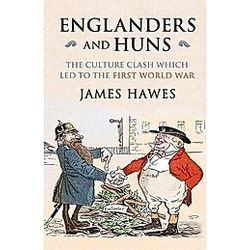 Englanders and Huns. James Hawes  - Buch
