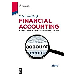 Financial Accounting. Robert Nothhelfer  - Buch