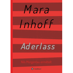 Aderlass als Buch von Mara Inhoff